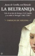 Juana de Castilla, mal llamada la Beltraneja