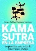 Kamasutra en la empresa: 69 posturas que te darán placer en el trabajo