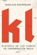 KL. Historia de los campos de concentración nazis