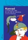 Konrad, o el niño que salió de una lata de conservas
