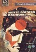 La amenaza asesina de Andrómeda