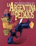 La Argentina en pedazos
