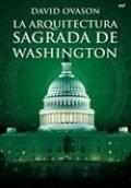 La arquitectura sagrada de Washington
