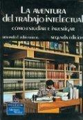 La aventura del trabajo intelectual