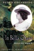 La Bella Otero: reina del varieté