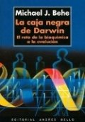 La caja negra de Darwin: el reto de la bioquímica a la evolución