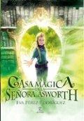 La casa mágica de la señora Asworth