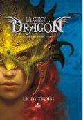 La chica dragón 1. La maldición de Thuban