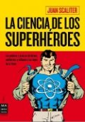 La ciencia de los superhéroes