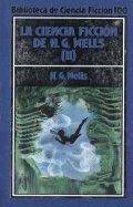 La Ciencia Ficción de H. G. Wells. Volúmen II