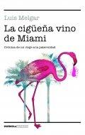 La cigüeña vino de Madrid