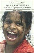 La ciudad de las sonrisas. Historias de supervivencia en Bombay
