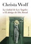 La ciudad de Los Ángeles o El abrigo del Dr.Freud