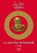 La cobra Rey de Katmandú