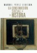 La construcción social de la Historia