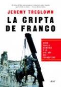 La cripta de Franco. Memoria y cultura en España desde 1976