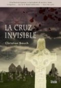 La cruz invisible