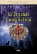 La cruzada de Compostela