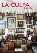 La culpa fue de Baudelaire