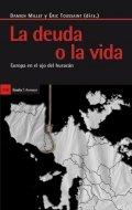 La deuda o la vida: Europa en el ojo del huracán