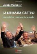 La dinastía Castro