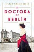 La doctora de Berlín. La luz del mundo