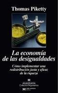 La economía de las desigualdades: cómo implementar un resdistribución justa y eficaz de la riqueza