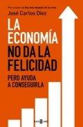 La economía no da la felicidad