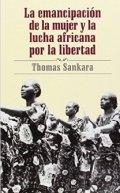 La emancipación de la mujer y la lucha africana por la libertad