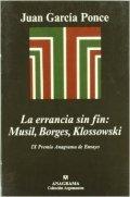 La errrancia sin fin: Musil, Broges, Klossowski