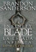 La espada infinita. El despertar