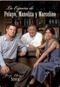 La España de Pelayo, Manolita y Marcelino