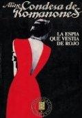 La espía que vestía de rojo