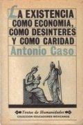 La existencia como economía, como desinterés y como caridad