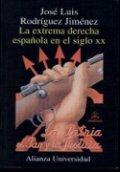 La extrema derecha española en el siglo XX