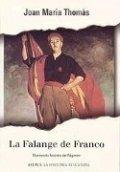 La Falange de Franco. El proyecto fascista del Régimen (1937-1945)