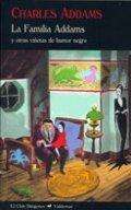 La familia Addams y otras viñetas de humor negro