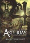 La gran aventura del Reino de Asturias