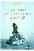 La Guerra Civil española en el mar