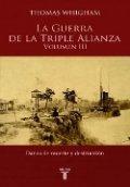 La Guerra de la Triple Alianza. Volumen III