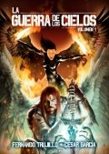 La guerra de los cielos. Volumen 1