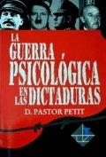 La guerra psicológica en las dictaduras