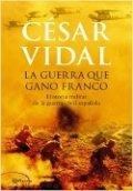 La guerra que ganó Franco