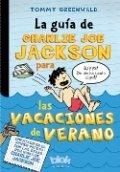 La guía de Charlie Joe Jackson para las vacaciones de verano
