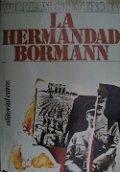 La Hermandad Bormann