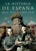 La historia de España que no pudo ser