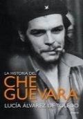 La historia del Che Guevara