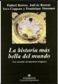 La historia más bella del mundo: El secreto de nuestros orígenes