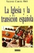 La Iglesia y la Transición española