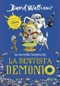 La increible historia de... La dentista demonio